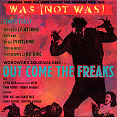 Play & Download Out Come The Freaks EP by Was (Not Was) | Napster
