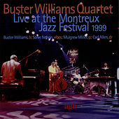 Live At The Montreux Jazz Festival 1999 by Buster Williams