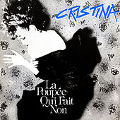 Play & Download La Poupee Qui Fait Non by Cristina | Napster