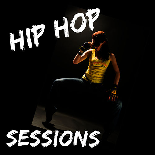 Play & Download Hip Hop Sessions by Studio All Stars | Napster