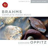 Play & Download Brahms: Complete Piano Music by Gerhard Oppitz | Napster