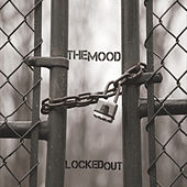 Play & Download Locked Out by MOOD | Napster