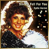 Play & Download Since I Fell For You by Eydie Gorme | Napster