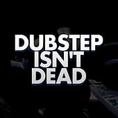 Play & Download Dubstep Isn't Dead by Dubble Trubble | Napster