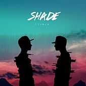 Play & Download Shade by Trinix | Napster