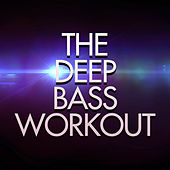 The Deep Bass Workout by Dubble Trubble