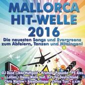 Mallorca Hit-Welle 2016 (Die neuesten Songs und Evergreens zum Abfeiern, Tanzen und Mitsingen!) by Various Artists
