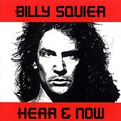 Hear & Now by Billy Squier