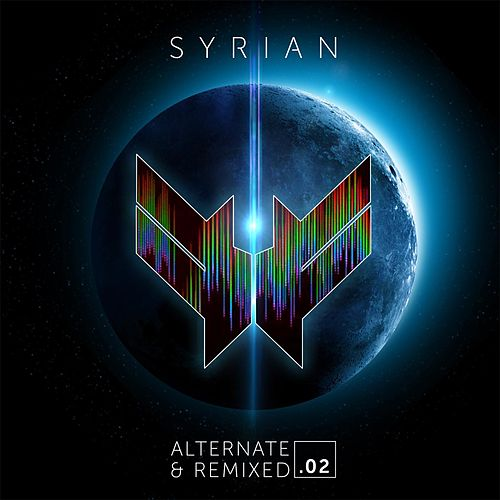 Play & Download Alternate and Remixed .02 by Syrian | Napster