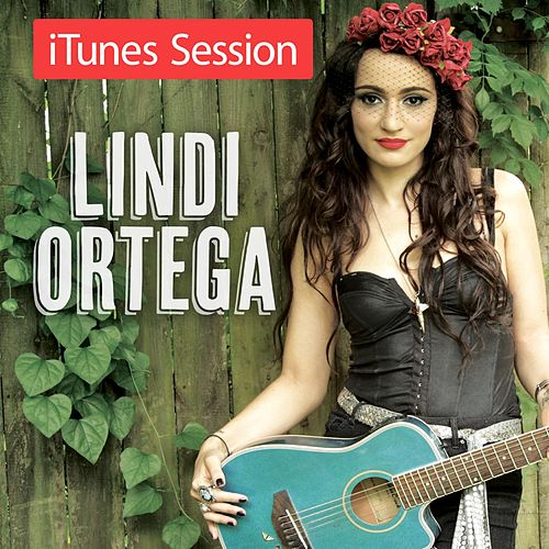 Play & Download iTunes Session by Lindi Ortega | Napster