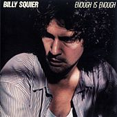 Enough Is Enough by Billy Squier