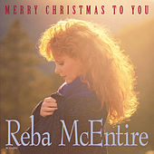 Play & Download Merry Christmas To You by Reba McEntire | Napster