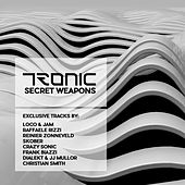 Play & Download Tronic Secret Weapons - Single by Various Artists | Napster