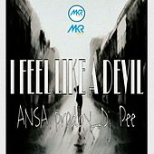 Play & Download I.F.L.D ( I Feel Like A Devil) by Ansa | Napster