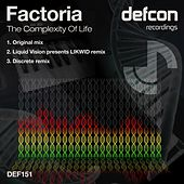 Play & Download The Complexity Of Life by La Factoria | Napster