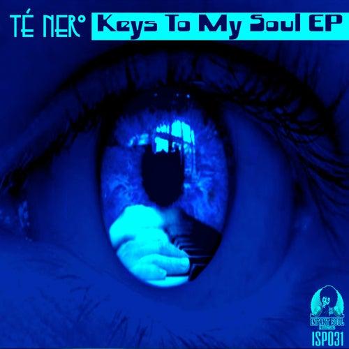 Keys To My Soul - Single by Té Nero