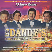 Play & Download 15 Super Exitos by Los Dandys | Napster