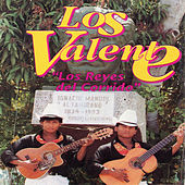 Play & Download Los Reyes Del Corrido by Valente | Napster