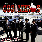 Play & Download Nave 727 by Los Cocineros Del Norte | Napster