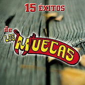 Play & Download 15 Exitos by Los Muecas | Napster