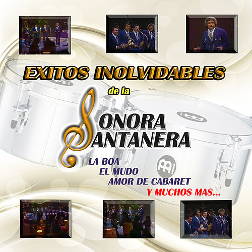 Play & Download Exitos Inolvidables De La Sonora Santanera by La Sonora Santanera | Napster