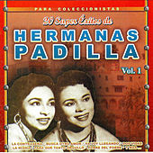 Play & Download 20 Super Exitos, Vol.1 by Las Hermanas Padilla | Napster