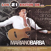 Los 21 Exitos De... by Mariano Barba