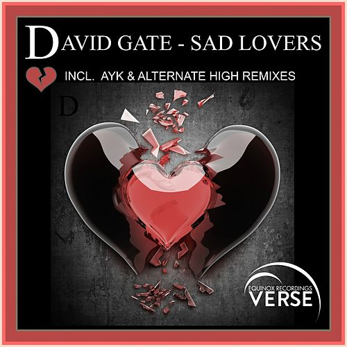 Play & Download Sad Lovers by David Gate | Napster
