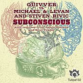 Play & Download Subconscious (Quivver vs. Michael & Levan vs. Stiven Rivic) by Quivver | Napster
