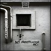 Play & Download Set Annihilator - EP by Various Artists | Napster