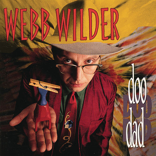 Play & Download Doo Dad by Webb Wilder | Napster