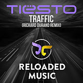 Play & Download Traffic (Richard Durand Remix) by Tiësto | Napster
