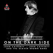 Play & Download On The Dark Side by John Cafferty | Napster