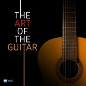 Play & Download The Art of the Guitar by Various Artists | Napster