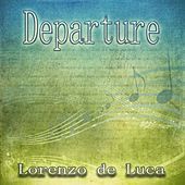 Play & Download Departure by Lorenzo de Luca | Napster