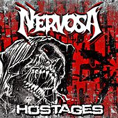 Play & Download Hostages by Nervosa | Napster