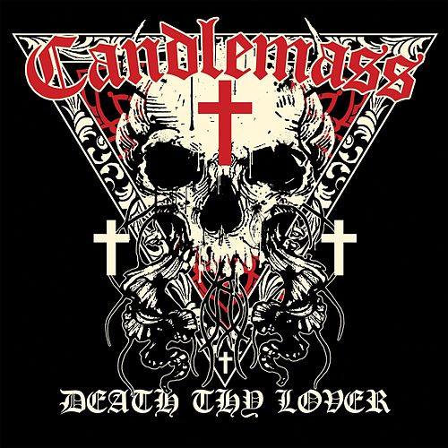 Play & Download Death Thy Lover by Candlemass | Napster