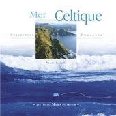 Play & Download Toutes les mers du monde: mer celtique by Ylric Illians | Napster