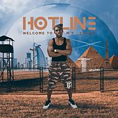Welcome to My Zone by Hot Line