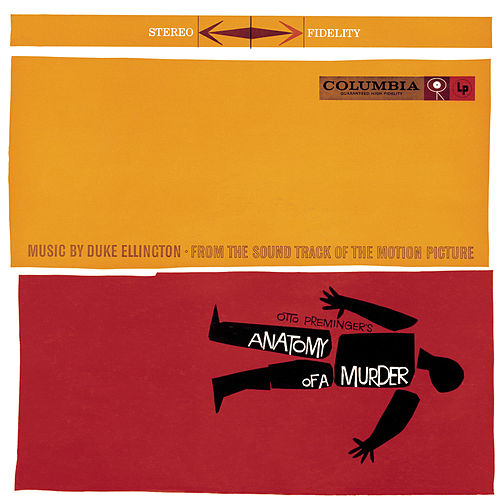 Play & Download Anatomy Of A Murder by Duke Ellington | Napster