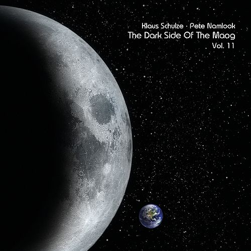 Play & Download The Dark Side of the Moog, Vol. 11 by Klaus Schulze   Napster