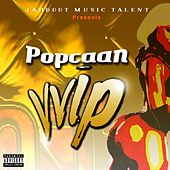 Play & Download VVIP - Single by Popcaan | Napster