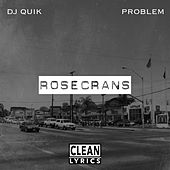 Play & Download Rosecrans - EP by Problem   Napster