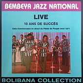 Play & Download Live 10 ans de succès (Gala d'anniversaire en direct du Palais du Peuple, avril 1971) by Bembeya Jazz National | Napster