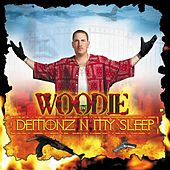 Demonz N My Sleep by Woodie