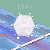 Poly Amor by Tora