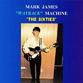 Play & Download Wayback Machine: The Sixties by Mark James (2) | Napster
