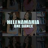 Play & Download One Dance by HelenaMaria | Napster