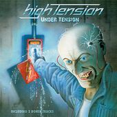 Play & Download Under Tension by High Tension | Napster