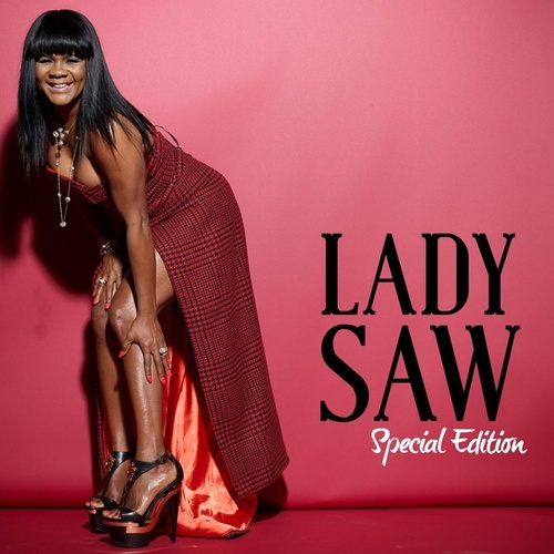 Play & Download Lady Saw: Special Edition (Deluxe Version) by Lady Saw | Napster